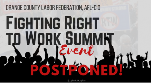 Fighting Right to Work Summit: POSTPONED @ UFCW Local 324 | Buena Park | California | United States